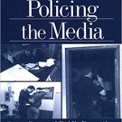 Ebook 978-0761911043 Policing the Media: Street Cops and Public Perceptions of Law Enforcement