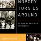 Ebook 978-0742560567 Let Nobody Turn Us Around: An African American Anthology