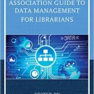 Ebook 978-1442264274 The Medical Library Association Guide to Data Management for Librarians (Med