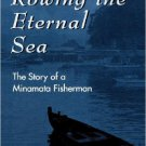 Ebook 978-0742500204 Rowing the Eternal Sea: The Story of a Minamata Fisherman (Asian Voices)