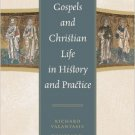 Ebook 978-0742559219 The Gospels and Christian Life in History and Practice