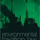 Ebook 978-0754623045 Environmental Taxation Law: Policy, Contexts and Practice