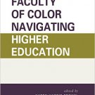 Ebook 978-1475823509 Faculty of Color Navigating Higher Education