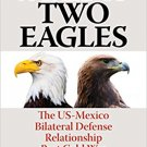Ebook 978-1442269422 A Tale of Two Eagles: The US-Mexico Bilateral Defense Relationship Post Cold
