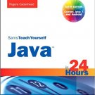 Ebook 978-0672335754 Sams Teach Yourself Java in 24 Hours (Covering Java 7 and Android) (Sams Tea