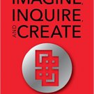 Ebook 978-1475821765 Imagine, Inquire, and Create: A STEM-Inspired Approach to Cross-Curricular T