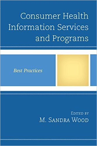 Ebook 978-1442262737 Consumer Health Information Services and Programs: Best Practices (Best Prac