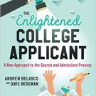 Ebook 978-1475826906 The Enlightened College Applicant: A New Approach to the Search and Admissio