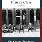 Ebook 978-1475815467 What They Didn't Teach You in American History Class: The Second Encounter