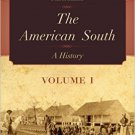 Ebook 978-0742560956 The American South: A History: Volume 1
