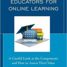 Ebook 978-1475822496 Preparing Educators for Online Learning: A Careful Look at the Components an