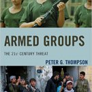 Ebook 978-1442226524 Armed Groups: The 21st Century Threat