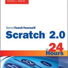 Ebook 978-0672337093 Scratch 2.0 Sams Teach Yourself in 24 Hours