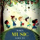 Ebook 978-1475813340 When Music Goes to School: Perspectives on Learning and Teaching