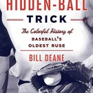 Ebook 978-1442244337 Finding the Hidden Ball Trick: The Colorful History of Baseball's Oldest Rus