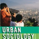 Ebook 978-0742561755 Urban Sociology: Images and Structure