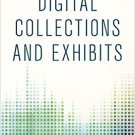 Ebook 978-1442243750 Digital Collections and Exhibits (Library Technology Essentials)