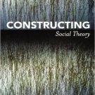 Ebook 978-0742564275 Constructing Social Theory