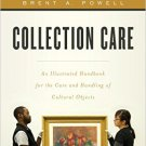 Ebook 978-1442238817 Collection Care: An Illustrated Handbook for the Care and Handling of Cultur
