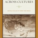 Ebook 978-1442243460 Educating across Cultures: Anatolia College in Turkey and Greece