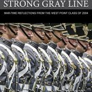 Ebook 978-1442249752 The Strong Gray Line: War-time Reflections from the West Point Class of 2004