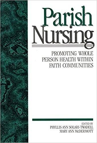 Ebook 978-0761911838 Parish Nursing: Promoting Whole Person Health within Faith Communities