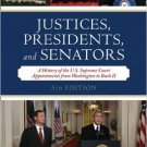 Ebook 978-0742558953 Justices, Presidents, and Senators: A History of the U.S. Supreme Court Appo
