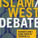 Ebook 978-0742550063 The Islam/West Debate: Documents from a Global Debate on Terrorism, U.S. Pol