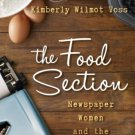 Ebook 978-1442227200 The Food Section: Newspaper Women and the Culinary Community (Rowman & Littl