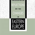 Ebook 978-0847687978 Philosophical Reflections on the Changes in Eastern Europe (Philosophy and t