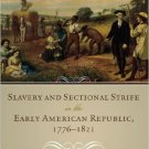 Ebook 978-0742550964 Slavery and Sectional Strife in the Early American Republic, 1776–1821 (Amer