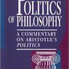 Ebook 978-0847682058 The Politics of Philosophy: A Commentary on Aristotle's Politics