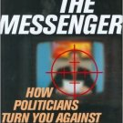 Ebook 978-0742538160 Attack the Messenger: How Politicians Turn You Against the Media (American P