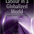 Ebook 978-0754672227 Child Labour in a Globalized World: A Legal Analysis of ILO Action