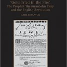 Ebook 978-0754655978 'Gold Tried in the Fire'. The Prophet TheaurauJohn Tany and the English Revo