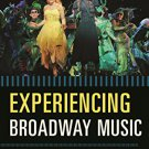 Ebook 978-0810889002 Experiencing Broadway Music: A Listener's Companion