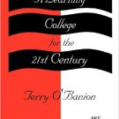 Ebook 978-1573561136 A Learning College for the 21st Century (ACE/Praeger Series on Higher Educat