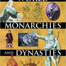 Ebook 978-0765680501 World Monarchies and Dynasties