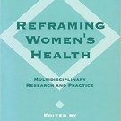 Ebook 978-0803958609 Reframing Women's Health: Multidisciplinary Research and Practice