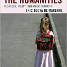 Ebook 978-1475825022 The Case for the Humanities: Pedagogy, Polity, Interdisciplinarity