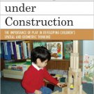 Ebook 978-0742547889 Knowledge under Construction: The Importance of Play in Developing Children'