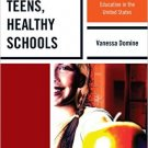 Ebook 978-1475813586 Healthy Teens, Healthy Schools: How Media Literacy Education can Renew Educa