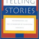 Ebook 978-0847680412 Telling Stories: Postmodernism and the Invalidation of Traditional Narrative