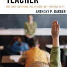 Ebook 978-1475808698 The Hidden Teacher: Not Only Surviving the System, But Thriving in It!