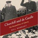 Ebook 978-1442241190 Churchill and de Gaulle: The Geopolitics of Liberty