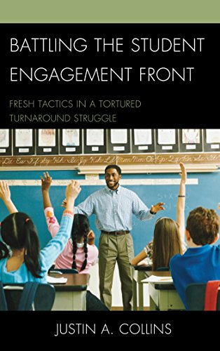 Ebook 978-1610487535 Battling the Student Engagement Front: Fresh Tactics in a Tortured Turnaroun