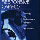 Ebook 978-0761909880 Building the Responsive Campus: Creating High Performance Colleges and Unive