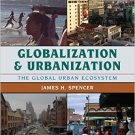 Ebook 978-1442214743 Globalization and Urbanization: The Global Urban Ecosystem