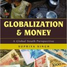 Ebook 978-1442213555 Globalization and Money: A Global South Perspective