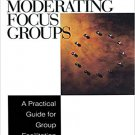 Ebook 978-0761920434 Moderating Focus Groups: A Practical Guide for Group Facilitation